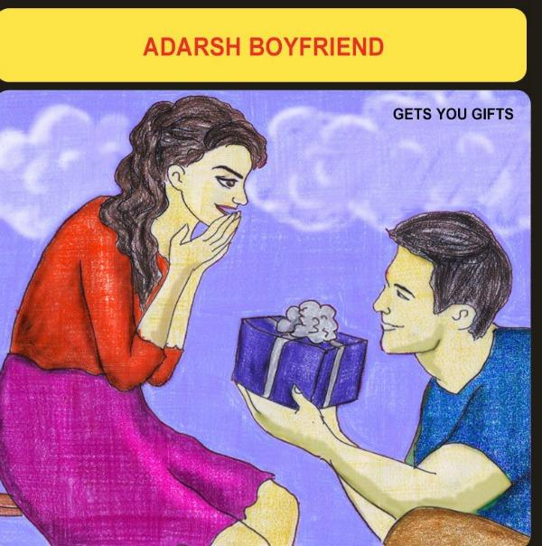 What An 'Adarsh' Boyfriend Should Be Like