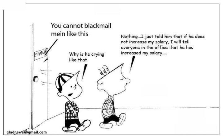What do you do to blackmail your boss?