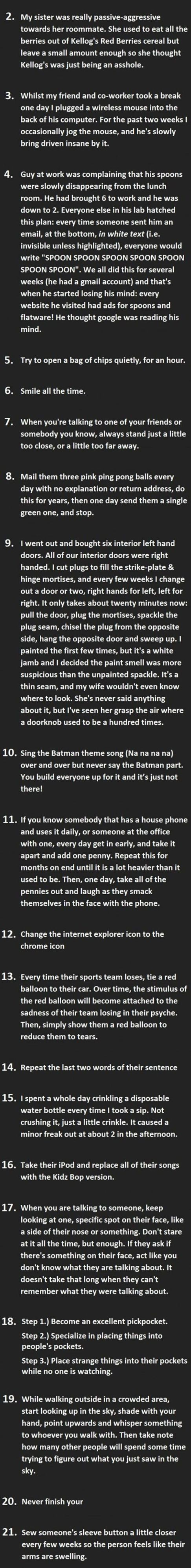 21 Ways To Really Annoy People