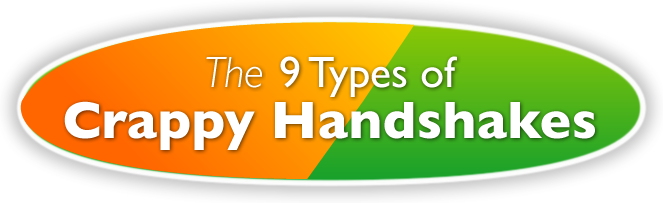 9 Types of Crappy Handshakes