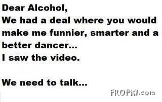 Dear Alcohol